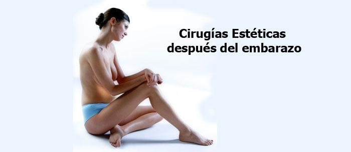 Cirugías Estéticas después del embarazo