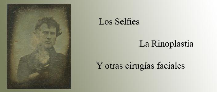 Selfies y las cirugías faciales