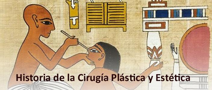 Historia de la cirugía plástica y estética