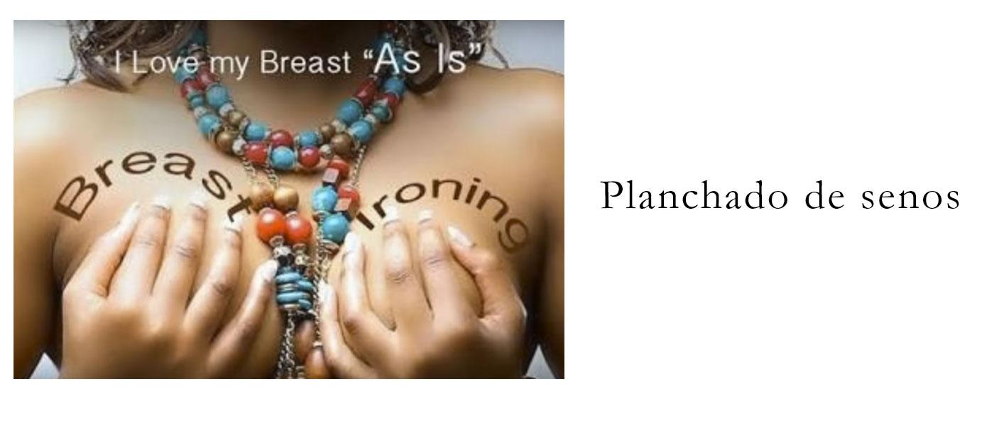Planchado de senos