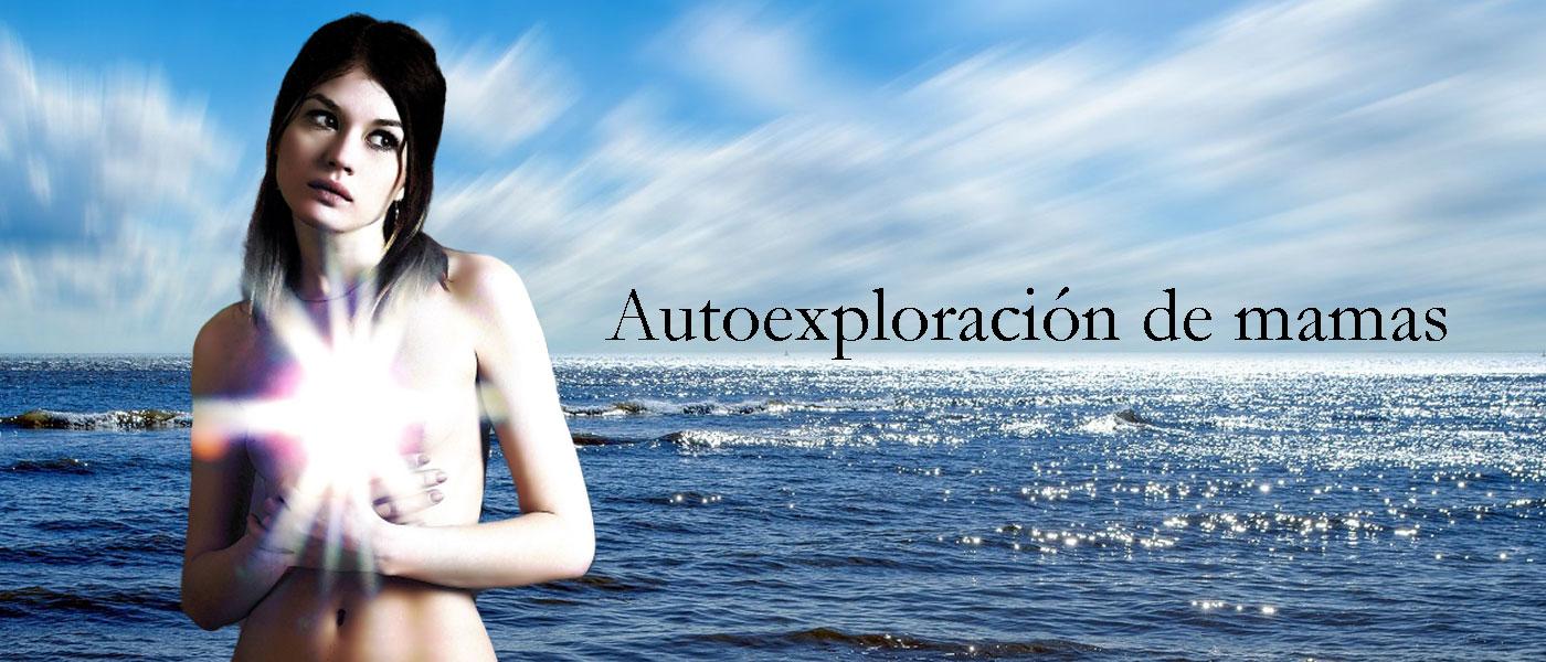 AutoExploración de mamas