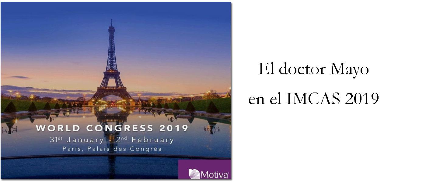 El doctor Mayo participa en el IMCAS