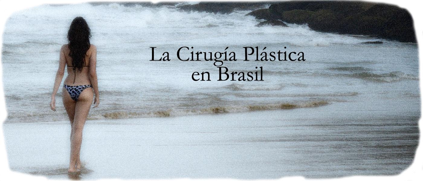 La Cirugía Plástica en Brasil