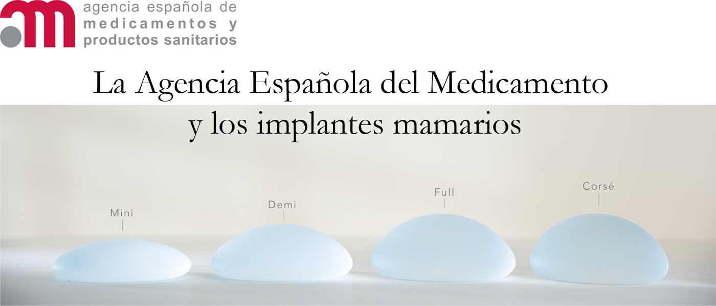 La Agencia Española del Medicamento y los implantes mamarios